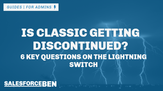 Is Classic Getting Discontinued in October? 6 Key Questions on the Lightning Switch